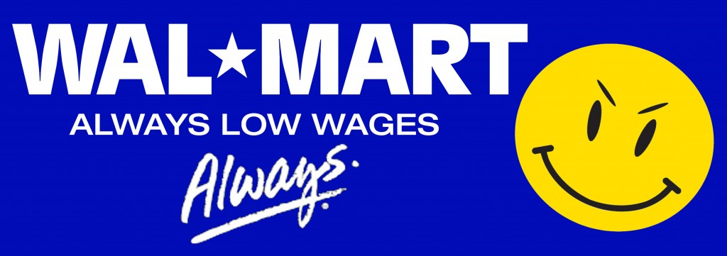 Wal-Mart: Always low wages