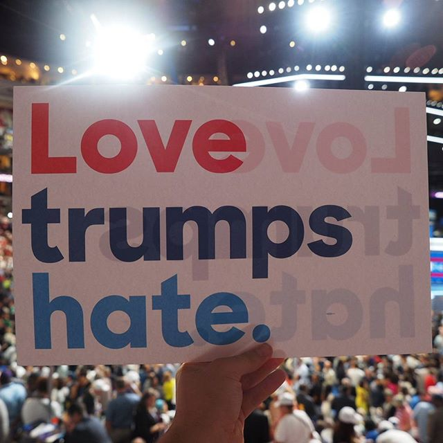 Love trumps hate: One of the signs given to delegates to wave on the first night of the 2016 Democratic National Convention