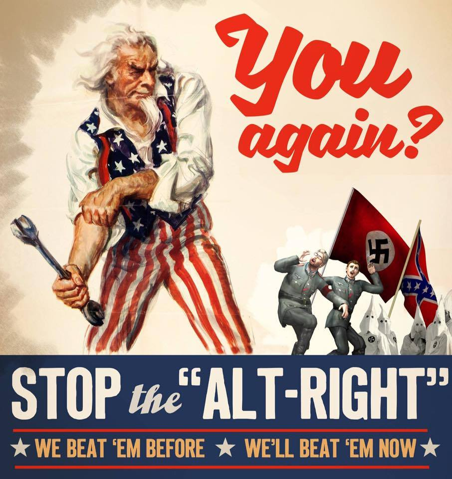 "You Again? Stop the ""alt right"", neo-Nazis, and white supremacists"