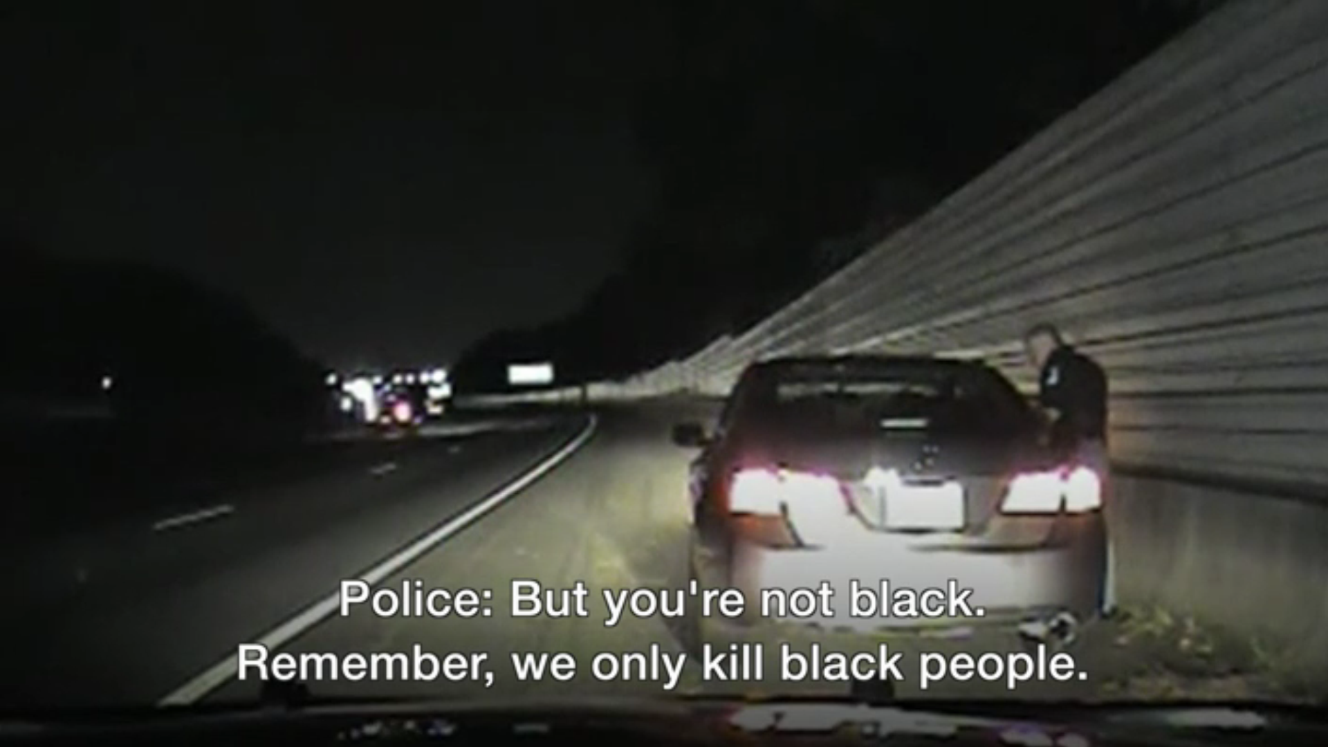 "Officer Abbott: ""Remember, we only kill black people"""