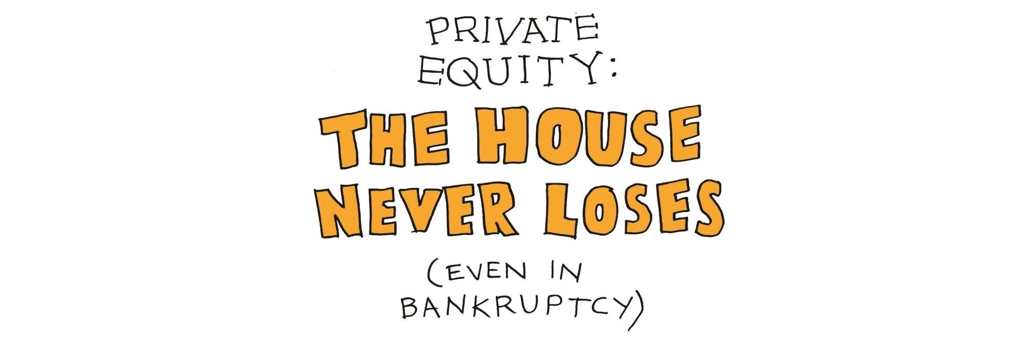 Private Equity Pillage