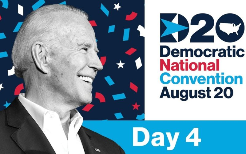 Day Four: The 2020 Democratic National Convention