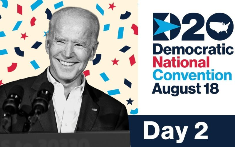 Day Two: The 2020 Democratic National Convention
