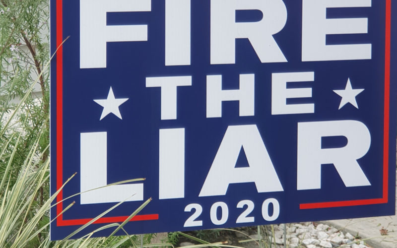 Fire the Liar: 2020 yard sign