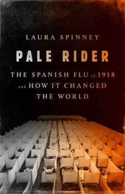 Laura Spinney's Pale Rider