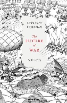 Book cover of The Future of War