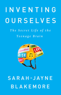 Inventing Ourselves by Sarah Jayne Blakemore
