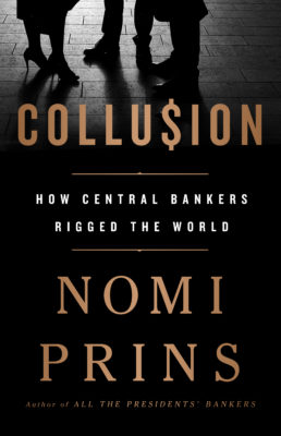 Collusion by Nomi Prins