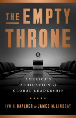 The Empty Throne by Ivo H Daalder and James M Lindsay