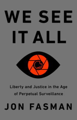 We See It All by Jon Fasman