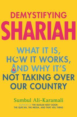 book cover of Demystifying Shariah by Sumbul Ali-Karamali